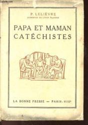 Papa Et Maman Catechistes - Couverture - Format classique