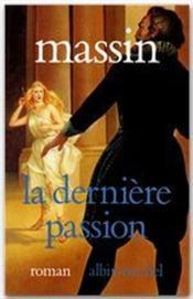 La dernière passion - Couverture - Format classique