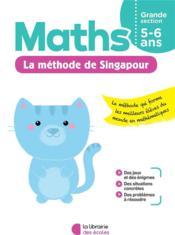 Je m'entraîne avec la méthode de Singapour ; maths ; grande section - Couverture - Format classique