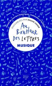 Au bonheur des lettres ; musique - Couverture - Format classique