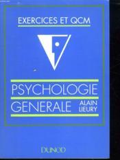 Psychologie Generale Exercices Et Qcm - Couverture - Format classique