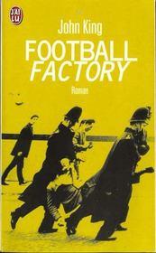 Football factory - Intérieur - Format classique