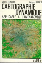 Cartographie Dynamique Applicable A L'Amenagement - Couverture - Format classique