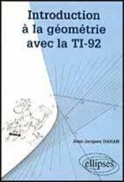Introduction A La Geometrie Avec La Ti-92 - Intérieur - Format classique