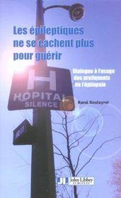 Les Epileptiques Ne Se Cachent Plus Pourguerrir-Dialogue A Usage Des Pratiquant - Intérieur - Format classique