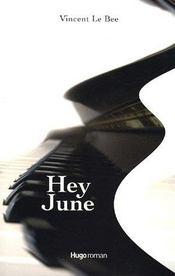 Hey june - Intérieur - Format classique