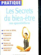 Les Secrets Du Bien Etre Au Quotidien - Couverture - Format classique