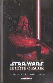 Star Wars - le côté obscur t.5 ; le destin de Dark Vador - Intérieur - Format classique