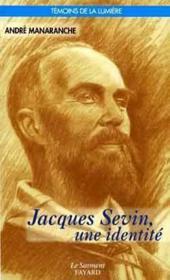 Jacques Sevin, Une Identite - Couverture - Format classique