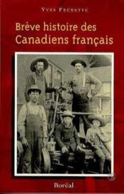 Breve Histoire Des Canadiens Francais - Couverture - Format classique