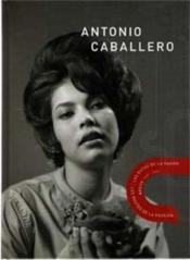 Antonio caballero mexico 1960's 1970's les routes de la passion - Couverture - Format classique