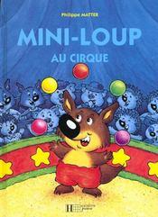Mini-Loup au cirque - Intérieur - Format classique