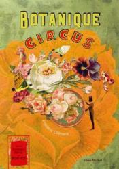 Botanique circus ; la mirobolante histoire du géant aux feuilles de chou - Couverture - Format classique