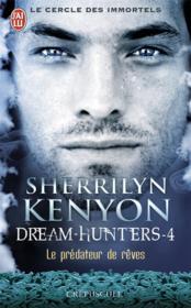 Le cercle des immortels - dream-hunters t.4 ; le prédateur de rêves - Couverture - Format classique