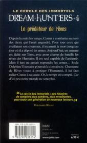 Le cercle des immortels - dream-hunters t.4 ; le prédateur de rêves - 4ème de couverture - Format classique