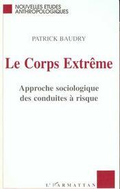 Corps (Baudry) Extreme Approche Sociologique Des Conduites - Intérieur - Format classique