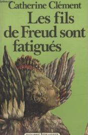 Les Fils De Freud Sont Fatigues. - Couverture - Format classique