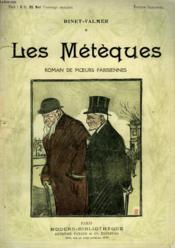 Les Meteques. Roman De Moeurs Parisiennes. Collection Modern Bibliotheque. - Couverture - Format classique