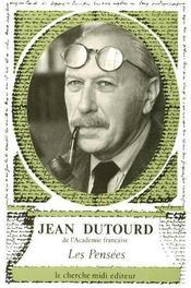 Les pensees de jean dutourd - Intérieur - Format classique