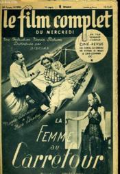 Le Film Complet Du Mercredi N° 2541 - 20e Annee - La Femme Au Carrefour - Couverture - Format classique