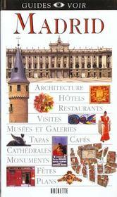 Guides Voir ; Madrid - Intérieur - Format classique