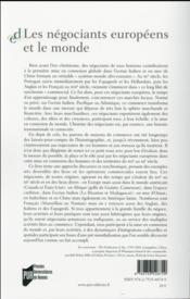 Les négociants européens et le monde ; histoire d'une mise en connexion - 4ème de couverture - Format classique