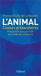 L'animal ; classes préparatoires ; préparation aux concours des écoles de commerce - Couverture - Format classique
