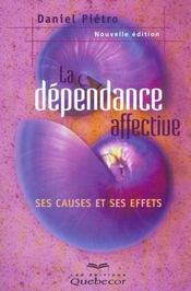 La Dependance Affective - Intérieur - Format classique