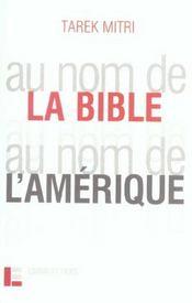 Au Nom De La Bible, Au Nom De L'Amerique - Intérieur - Format classique