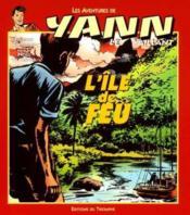 Yann le vaillant t.3 ; l'île de feu - Couverture - Format classique