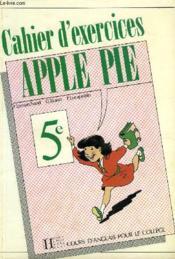 The Apple Pie 5e - Anglais - Cahier D'Exercices - Edtion 1989 - Couverture - Format classique