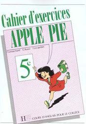 The Apple Pie 5e - Anglais - Cahier D'Exercices - Edtion 1989 - Intérieur - Format classique