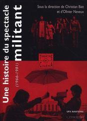 Une histoire du spectacle militant (1966-1980) - Intérieur - Format classique