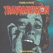 Traumavision - Couverture - Format classique