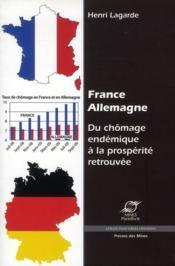 France-Allemagne ; du chômage endémique à la prospérite retrouvée - Couverture - Format classique