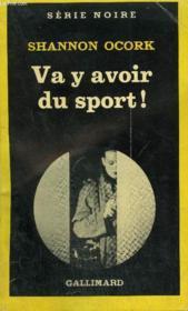 Collection : Serie Noire N° 1814 Va Y Avoir Du Sport ! - Couverture - Format classique