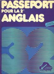 PASSEPORT POUR LA 2e ANGLAIS. 32 EXERCICES DE REVISION AVEC CORRIGES. - Couverture - Format classique