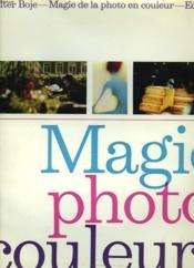 Magie De La Photo En Couleurs - Couverture - Format classique