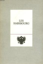 Les Habsbourg. Suite Iconographique. - Couverture - Format classique