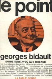Le Point - Entretiens Avec Guy Ribeaud - Avec Envoi De L'Auteur - Couverture - Format classique