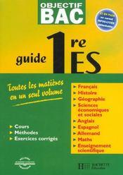 Objectif Bac ; Guide ; 1ère Es - Intérieur - Format classique