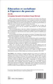 Éducation et socialisme à l'épreuve du pouvoir ; 1981-1995 ; correspondance buissonnière de Jean Battut et François Mitterrand - 4ème de couverture - Format classique