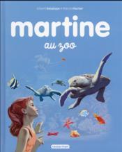 Martine T.13 ; Martine au zoo - Couverture - Format classique