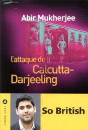L'attaque du Calcutta-Darjeeling - Couverture - Format classique