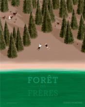 Forêt des frères - Couverture - Format classique