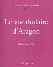 Le Vocabulaire D'Aragon - Intérieur - Format classique