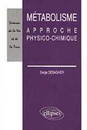 Metabolisme Approche Physico-Chimique - Intérieur - Format classique