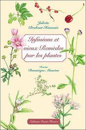 Infusions et vieux remèdes par les plantes - Intérieur - Format classique