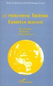 Le patrimoine théâtral européen revisité - Couverture - Format classique