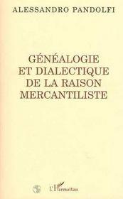 Genealogie Et Dialectique De La Raison Mercantiliste - Intérieur - Format classique